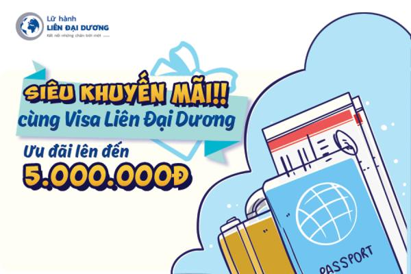 Khuyến mãi hấp dẫn 5.000.000đ từ Visa Liên Đại Dương