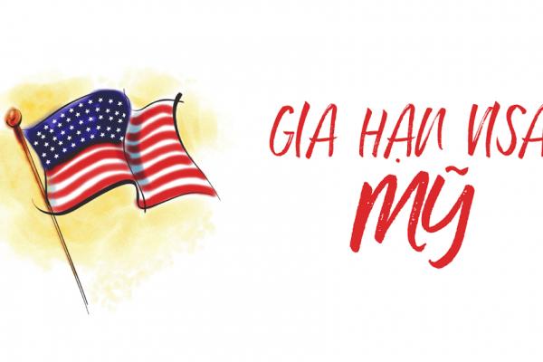 Dịch vụ gia hạn visa Mỹ trọn gói uy tín tại HCM